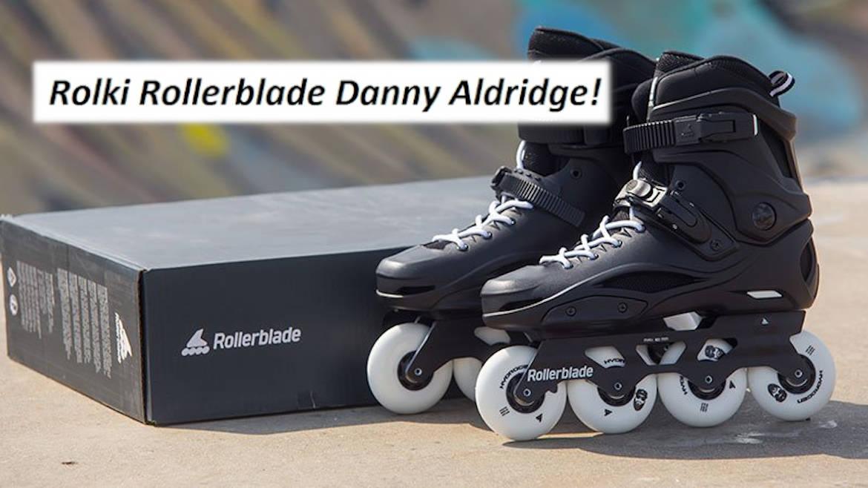 Rolki Rollerblade Danny Aldridge