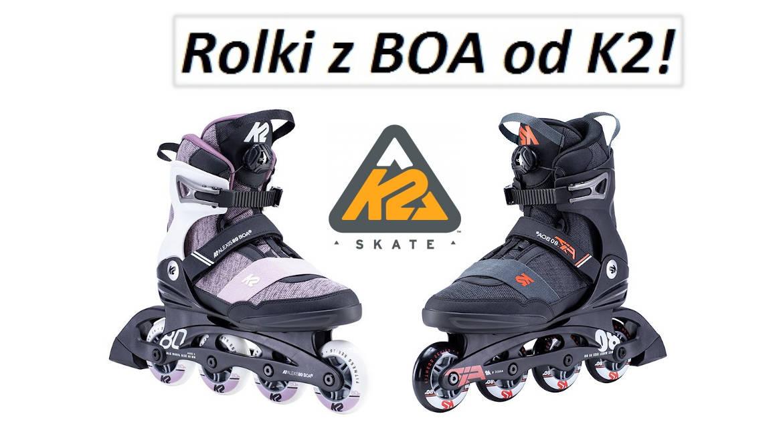 Rolki z BOA od K2